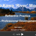 Using the Kawa Model in reflective practice (Beki Dellow)