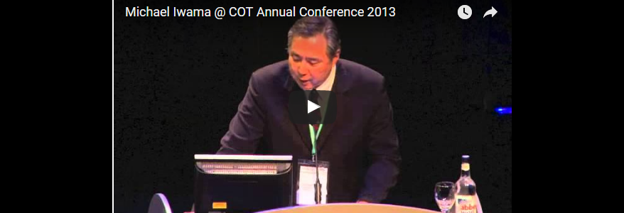 Michael Iwama Opening Speech: COT Annual Conference 2013