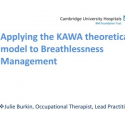 Applying the KAWA theoretical model to Breathlessness Management / COPD