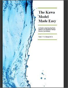 Kawa Model Made Easy Manual (Teoh & Iwama, 2015)